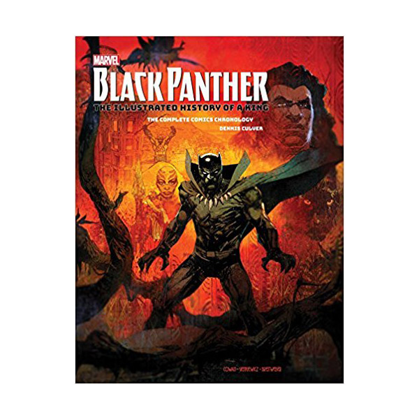 Marvel's Black Panther : The Illustrated History of a King : The Complete Comics Chronology (Hardcover)