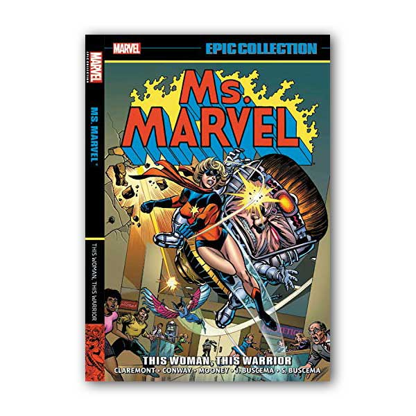 Ms. Marvel Epic Collection : This Woman, This Warrior (Paperback)