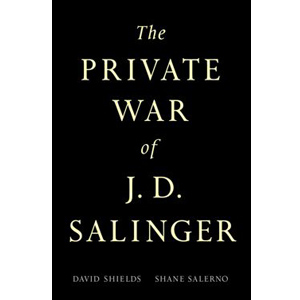 Private War of J. D. Salinger (Paperback)