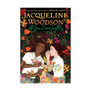 RL 4.0 : Jacqueline Woodson : If You Come Softly (Paperback)