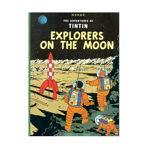The Adventure of Tintin Series: Explorers on the Moon (Paperback)