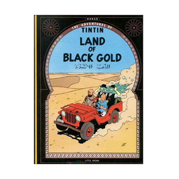 The Adventure of Tintin Series: Land of Black Gold (Paperback)