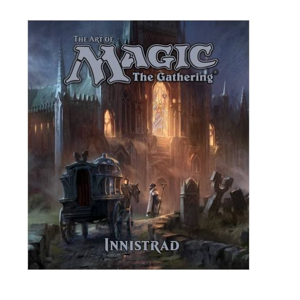 The Art of Magic : The Gathering : Innistrad (Hardcover)