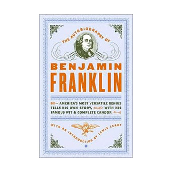 The Autobiography of Benjamin Franklin (프랭클린 자서전)(Paperback)
