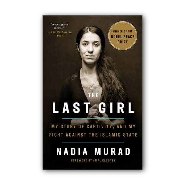 The Last Girl: My Story of Captivity, and My Fight Against the Islamic State (Paperback)