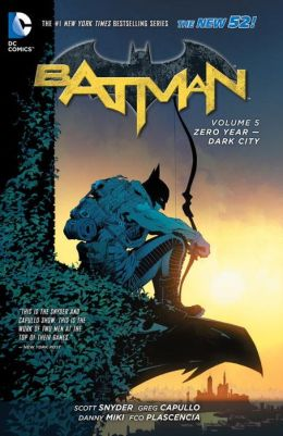 The New 52 : Batman #5 : Zero Year : Dark City (Paperback)