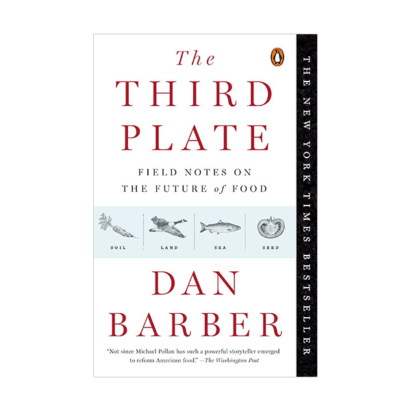 The Third Plate : Field Notes on the Future of Food (Paperback)