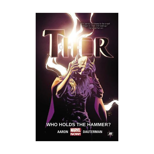 Thor Vol. 2: Who Holds the Hammer? (Paperback)
