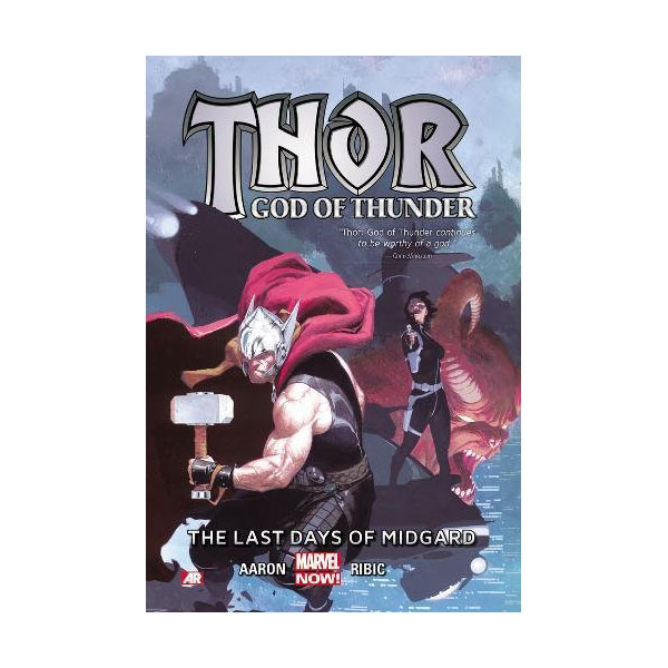 Thor: God of Thunder Volume 4: The Last Days of Midgard (Paperback)