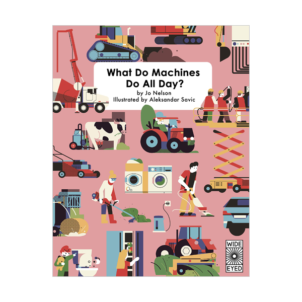 What Do Machines Do All Day (Hardcover, 영국판)