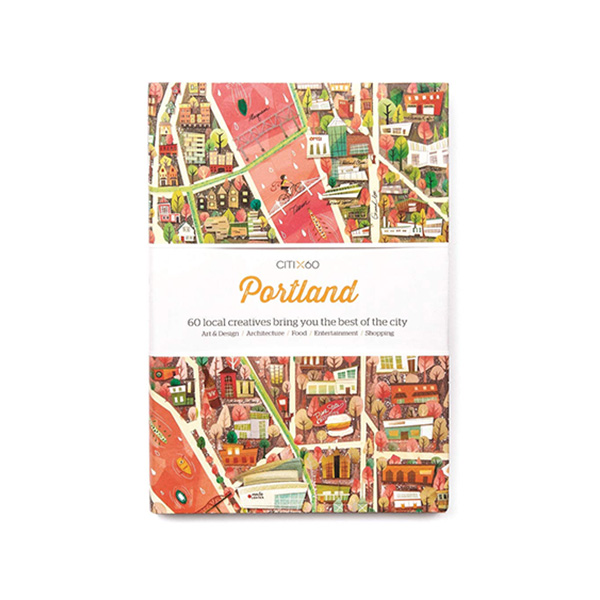 CITIx60 City Guides - Portland (Paperback, 영국판)