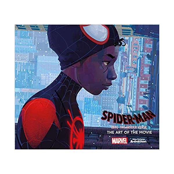Spider-Man: Into the Spider-Verse -The Art of the Movie (Hardcover, 영국판)