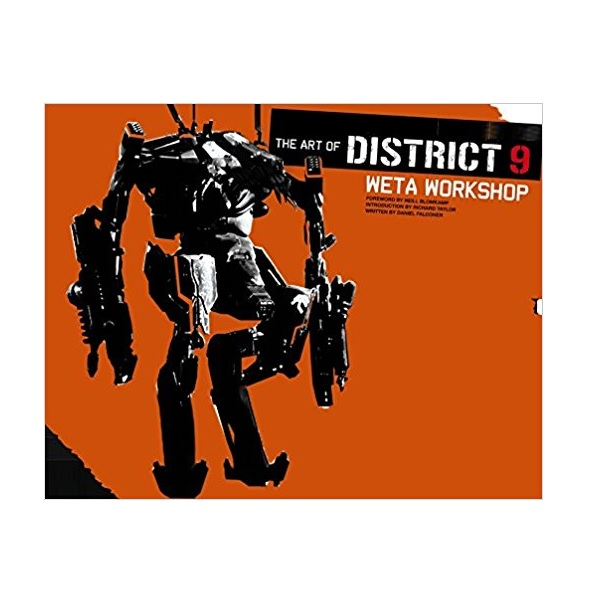The Art of District 9 : Weta Workshop (Hardcover)