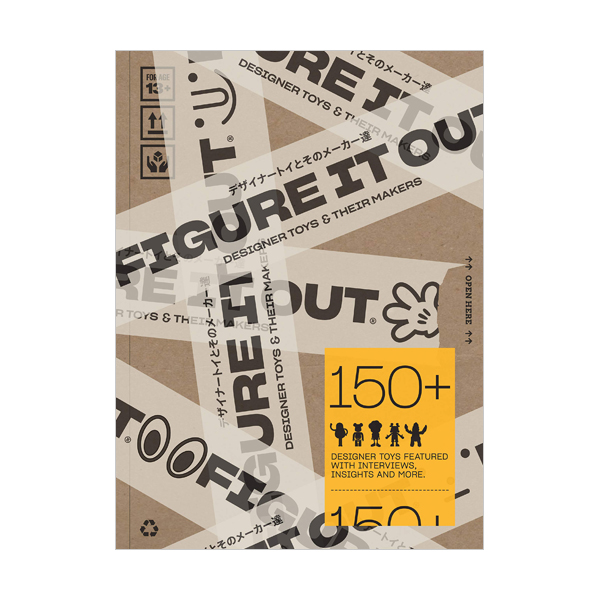 Figure it Out! : Designer Toys and Their Makers (Paperback, 영국판)