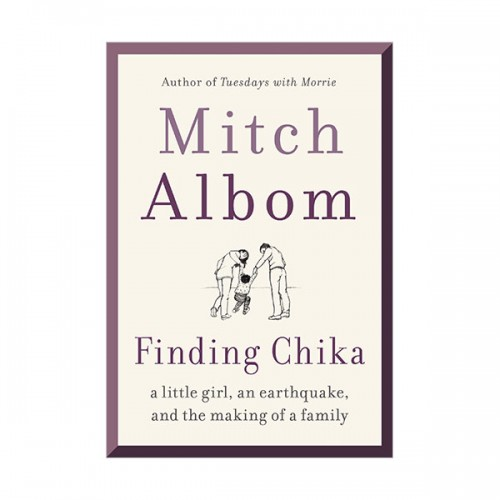Finding Chika : A Little Girl, an Earthquake, and the Making of a Family (Hardcover, Rough-Cut Edition)