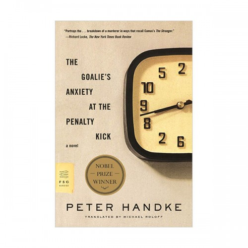 The Goalie's Anxiety at the Penalty Kick (Paperback)