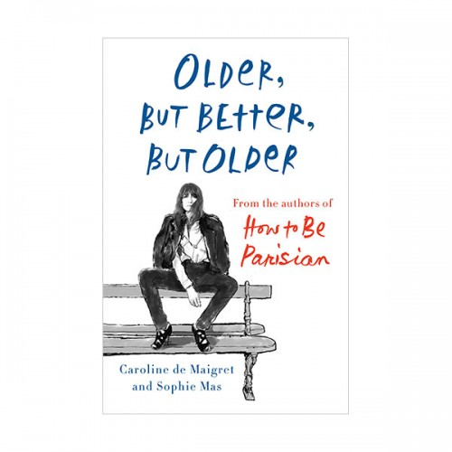 Older, but Better, but Older (Hardcover)