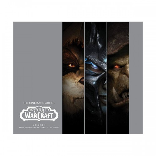 The Cinematic Art of World of Warcraft : Volume I (Hardcover)