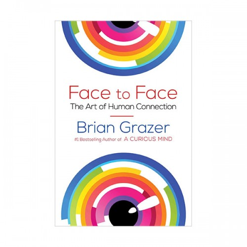 Face to Face : The Art of Human Connection (Hardcover)