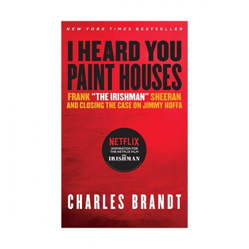 I Heard You Paint Houses (Paperback)
