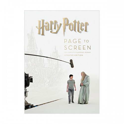 Harry Potter Page to Screen : Updated Edition : The Complete Filmmaking Journey (Hardcover)