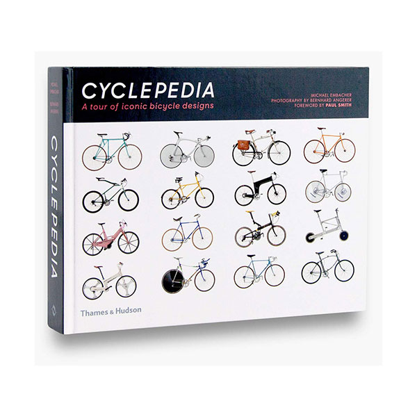 Cyclepedia : 90 Years of Modern Bicycle Design (Hardcover, 영국판)