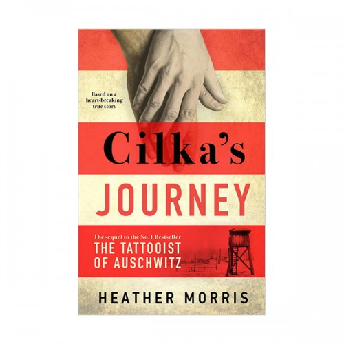 Cilka's Journey : The sequel to The Tattooist of Auschwitz (Paperback, 영국판)