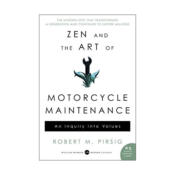 [정가인하] Zen and the Art of Motorcycle Maintenance : An Inquiry Into Values (Paperback)