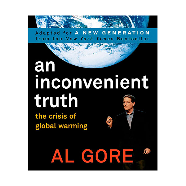 An Inconvenient Truth : The Crisis of Global Warming (Paperback)