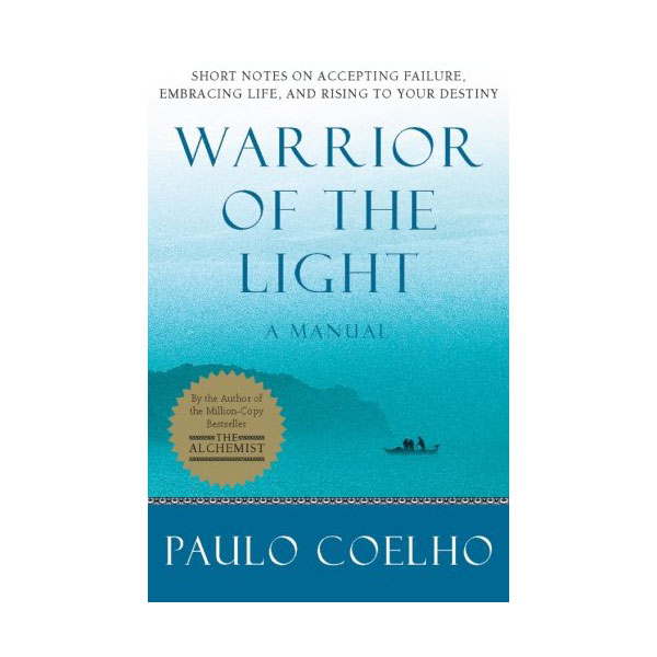 Warrior of the Light : A Manual (Paperback, Deckle Edge)