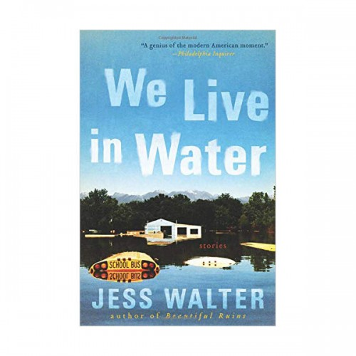 [오바마 추천도서] We Live in Water : Stories  (Paperback)