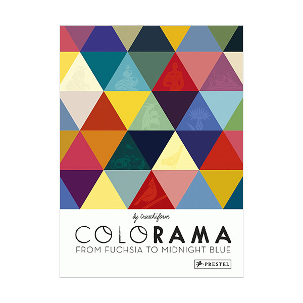 Colorama : From Fuchsia to Midnight Blue (Hardcover, 영국판)