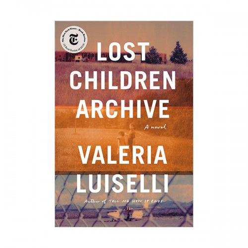 [오바마 추천도서] Lost Children Archive (Paperback, INT)