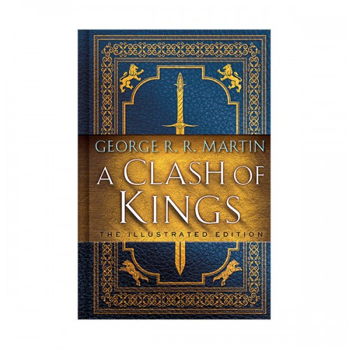 A Song of Ice and Fire #02 : A Clash of Kings Illustrated Edition (Hardcover)