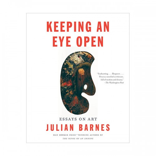 Keeping an Eye Open : Essays on Art : Vintage International (Paperback)
