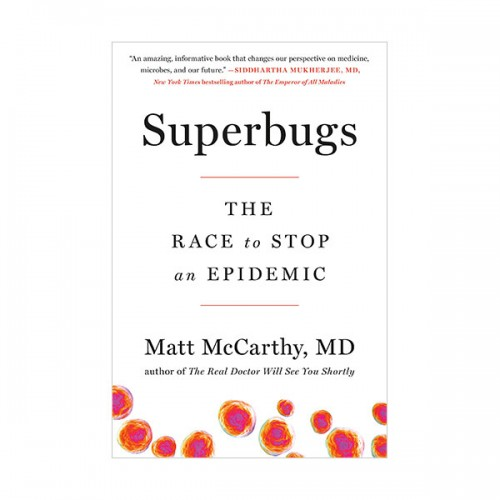 Superbugs : The Race to Stop an Epidemic (Hardcover)