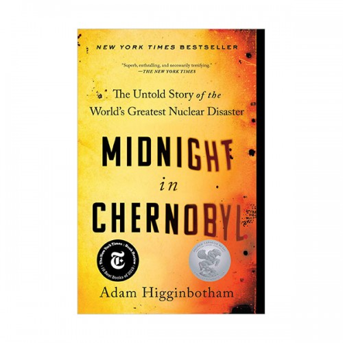 Midnight in Chernobyl : The Untold Story of the World's Greatest Nuclear Disaster (Paperback)