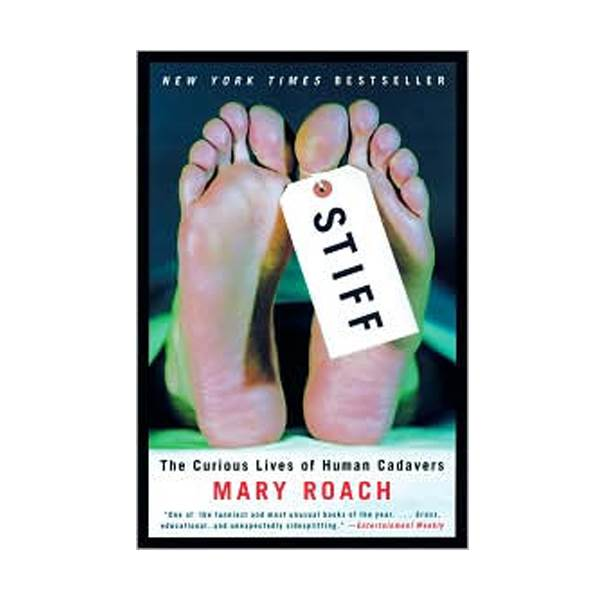 Stiff : The Curious Lives of Human Cadavers (Paperback)