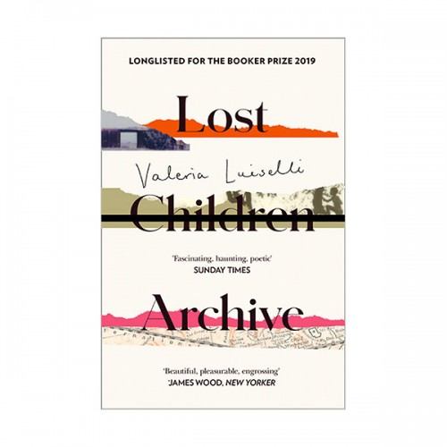 [폴리오 문학상] Lost Children Archive (Paperback, 영국판)