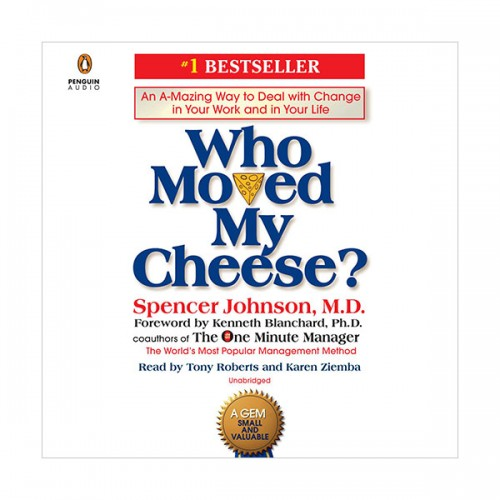Who Moved My Cheese? (Audio CD, Unabridged)