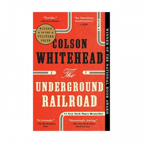 [2017 퓰리처상] The Underground Railroad (Paperback)