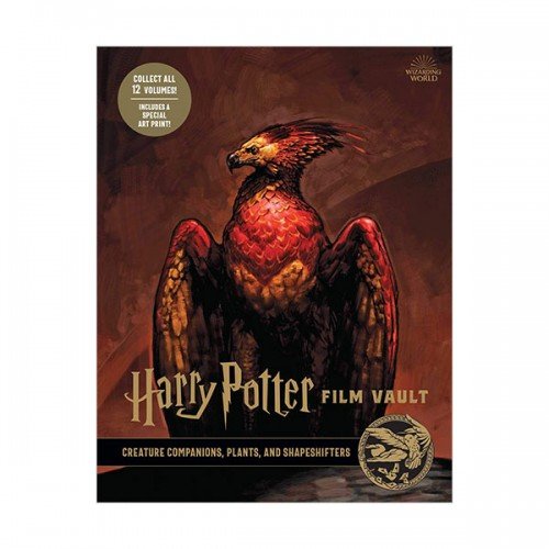 Harry Potter Film Vault #05 : Creature Companions, Plants, and Shapeshifters (Hardcover, 미국판)