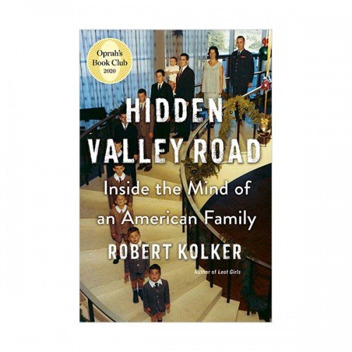 [오프라 북클럽] Hidden Valley Road : Inside the Mind of an American Family (Hardcover)