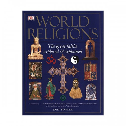 World Religions : The Great Faiths Explored and Explained (Paperback)