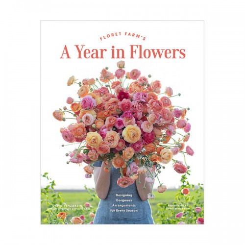 Floret Farm's A Year in Flowers (Hardcover)