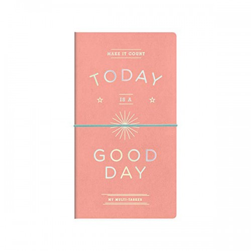 Today is a Good Day Multi-tasker Journal (Diary)