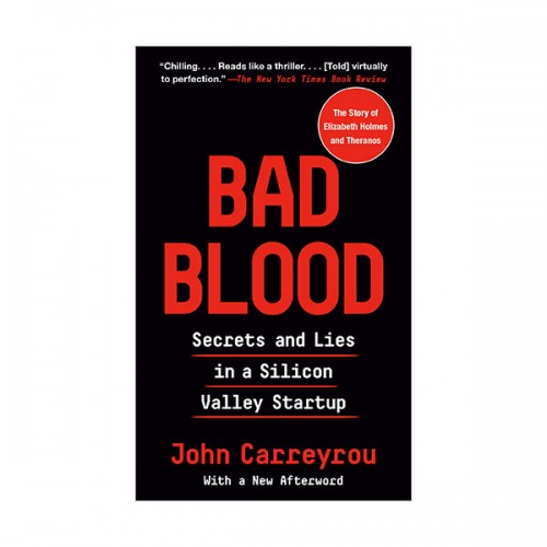 Bad Blood : Secrets and Lies in a Silicon Valley Startup (Paperback, INT)