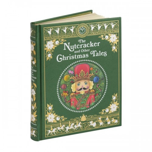 Barnes & Noble Collectible Editions : The Nutcracker and Other Christmas Tales(Hardcover)