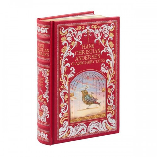 Barnes & Noble Collectible Editions : Hans Christian Andersen: Classic Fairy Tales (Hardcover)