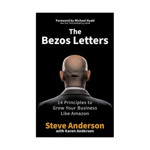 The Bezos Letters : 14 Principles to Grow Your Business Like Amazon (Paperback, 영국판)